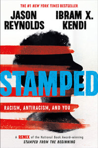 Jason Reynolds and Ibram X. Kendi authors Stamped: Racism, Antiracism. and You a Remix