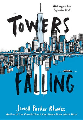 Jewell Parker Rhodes author Towers Falling