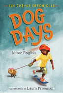 Karen English author The Carver Chronicles: Dog Days
