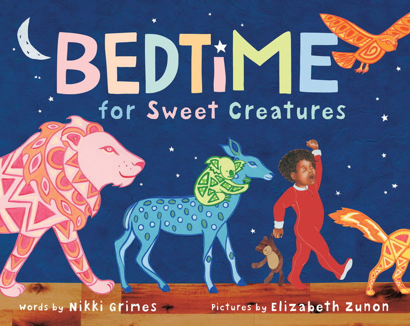 Nikki Grimes author Bedtime for Sweet Creatures
