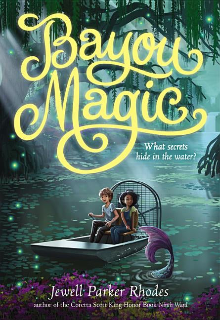 Jewell Parker Rhodes author Bayou Magic