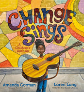 Amanda Gorman author Change Sings: A Children's Anthem