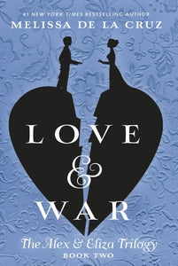 Love & War ( Alex & Eliza Trilogy #2 )