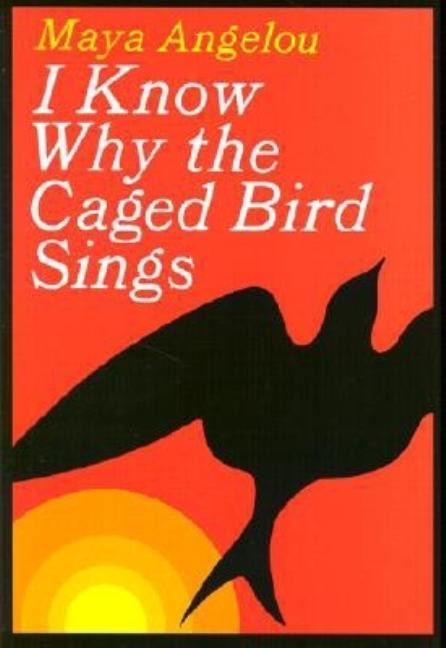 Maya Angelou author I Know Why the Caged Bird Sings