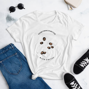 "Women's short sleeve t-shirt ""everything is better with coffee"""