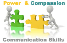 Load image into Gallery viewer, Power And Compassion Couples Communication Skills Seminar