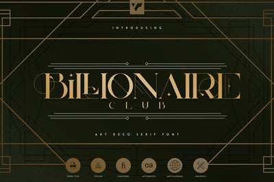 Billionaire Club - Art Deco Serif