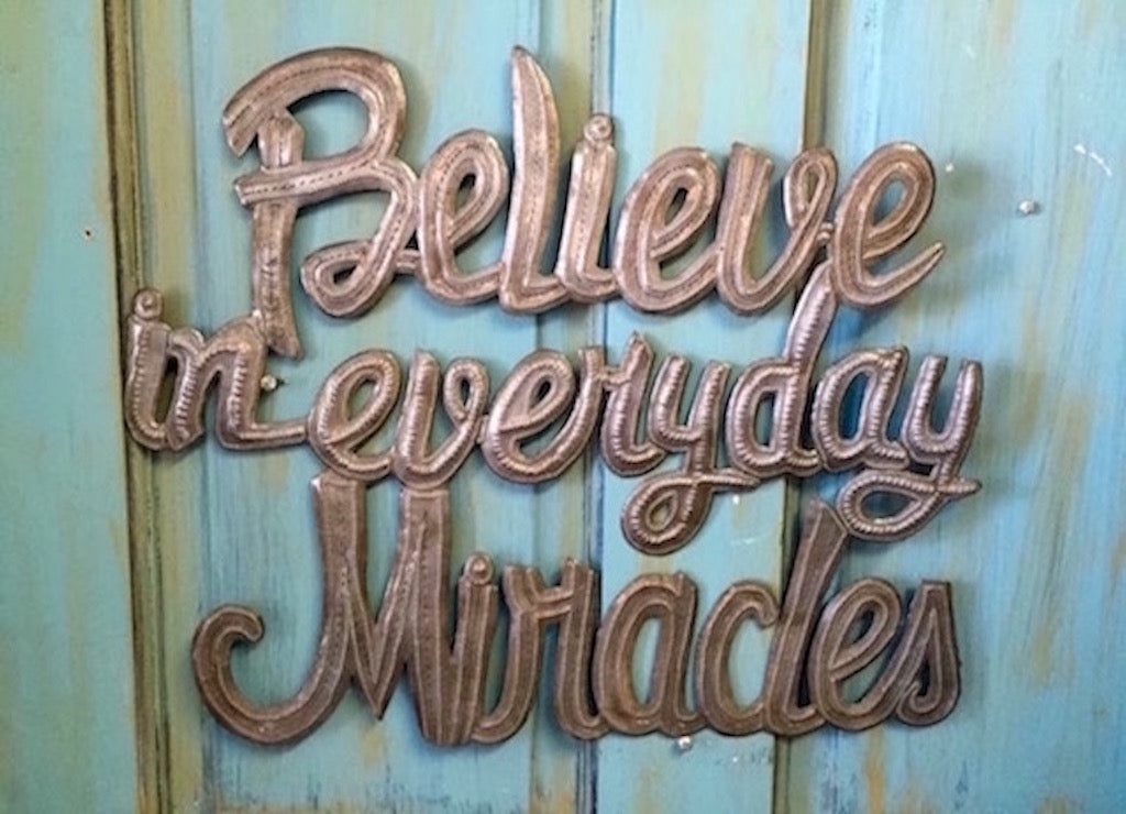 Believe in Everyday Miracles