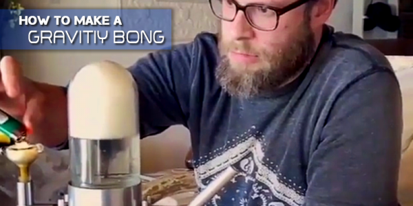 What's A Gravity Bong And How Can You Make One At Home?