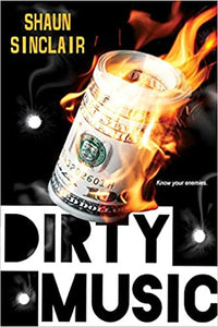 Dirty Music (Part 3 of the Crescent Crew Series)