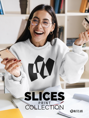 SLICES | PRINT COLLECTION