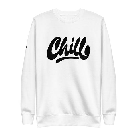 CHILL | Sweatshirt