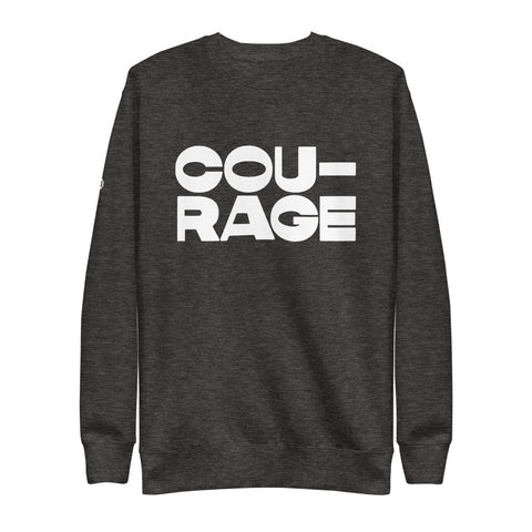 COURAGE | Sweatshirt