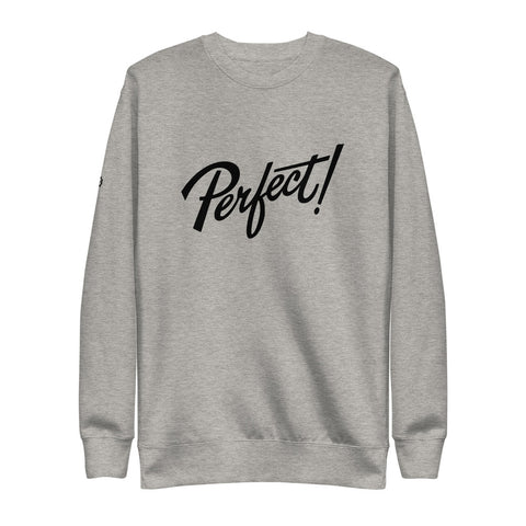 PERFECT | Sweatshirt