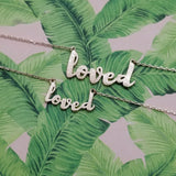 Loved Necklace - Youth Size
