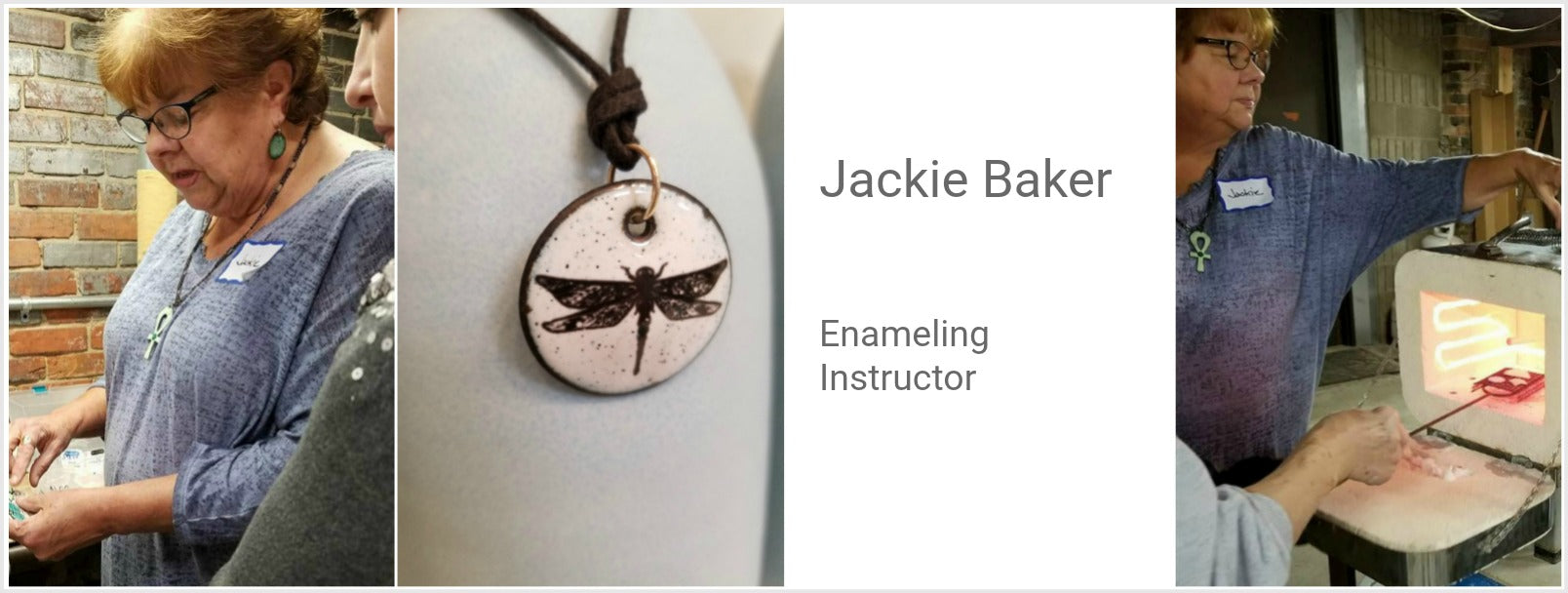 Jackie Baker, Enameling Instructor