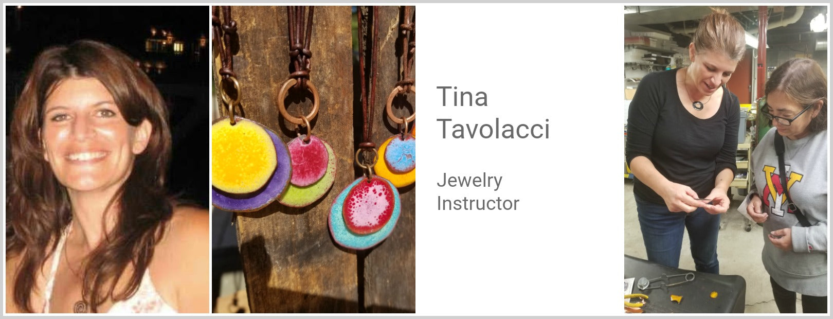 Tina Tavolacci, Jewelry Instructor