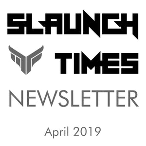 Slaunch Times Newsletter (Apr 2019)