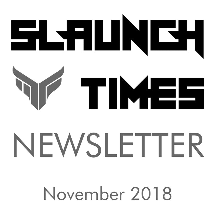 Slaunch Times Newsletter (Nov 2018)