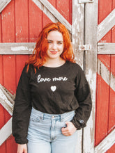 "Load image into Gallery viewer, ""Love More"" Black Long Sleeve Shirt- Lovelies"