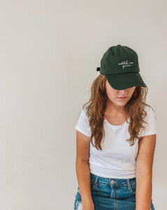 """Watch Me Grow"" Dark Green Hat"