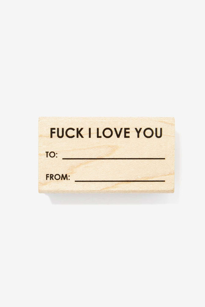 FUCK I LOVE YOU - Rubber Stamp