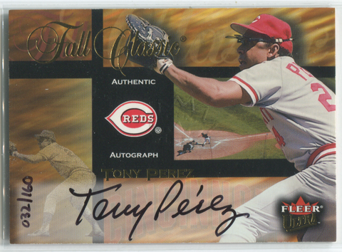 2002 Fleer Full Classic Tony Perez Autographed Card