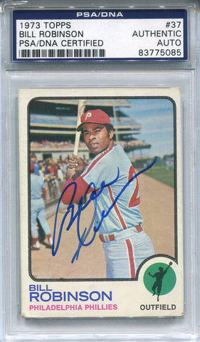 Bill Robinson Autographed 1973 Topps Card (PSA/DNA)