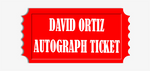 David Ortiz Bat, Jersey or Equipment Pre-Order Autograph Ticket