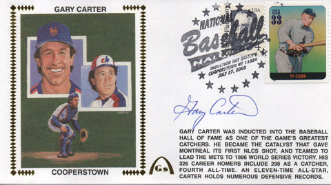Gary Carter Autographed July 27, 2003 First Day Cover (JSA)