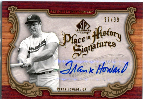 Frank Howard 2006 Upper Deck Place in History Autographed Card #27/99