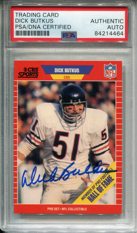 Dick Butkus Autographed 1989 Pro Set Card #15 (PSA)