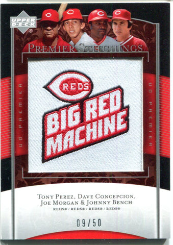 Tony Perez, Dave Concepcion, Joe Morgan, & Johnny Bench 2007 Upper Deck Premier Stich Manufactured Patch #9/50