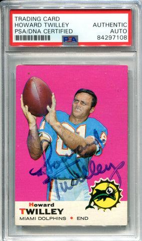 Howard Twilley Autographed 1969 Topps Card (PSA)
