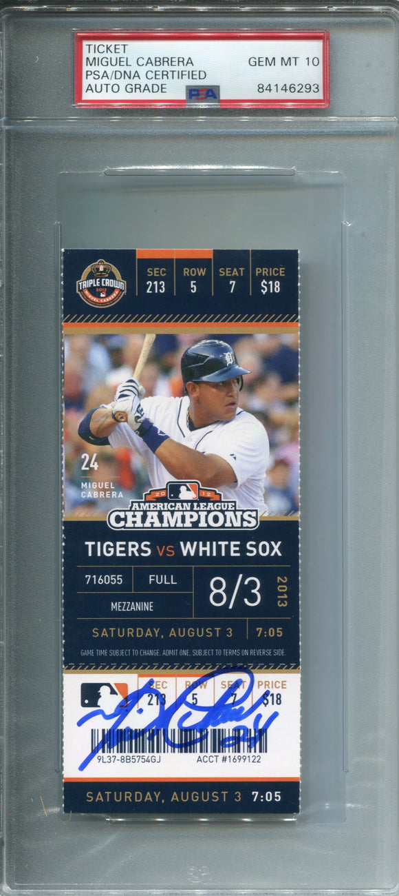 Miguel Cabrera Autographed August 3, 2013 Detroit Tigers Ticket (PSA 10)