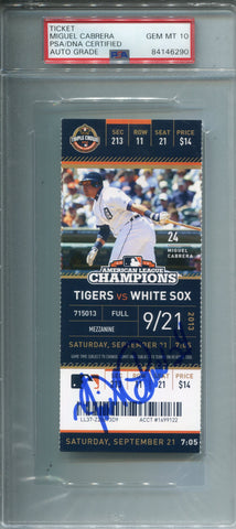 Miguel Cabrera Autographed September 21, 2013 Detroit Tigers Ticket (PSA 10)