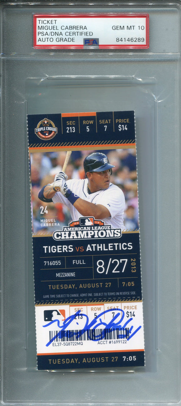 Miguel Cabrera Autographed August 27, 2013 Detroit Tigers Ticket (PSA 10)