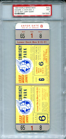 1959 World Series Baseball Game 6 Dodgers Vs. White Sox Full Game Ticket PSA 9