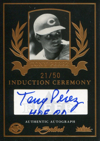 Tony Perez 2004 Fleer Induction Ceremony Autographed Card