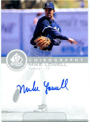 Mike Lowell 1999 Upper Deck SP Authentic Chirography Autographed Card