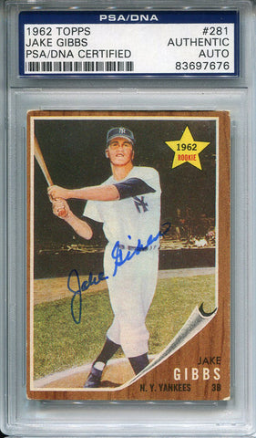 Jake Gibbs Autographed 1962 Topps Card (PSA)