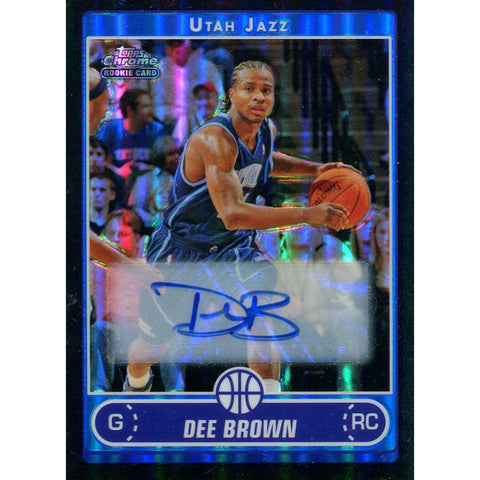 Dee Brown Autographed 2007 Topps Chrome Refractor Card