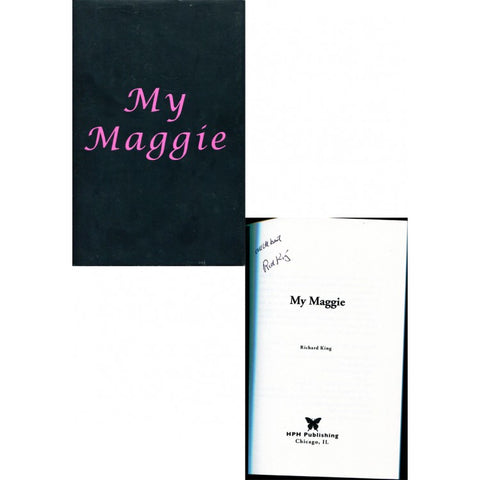 "Richard King Autographed ""My Maggie"" Book"