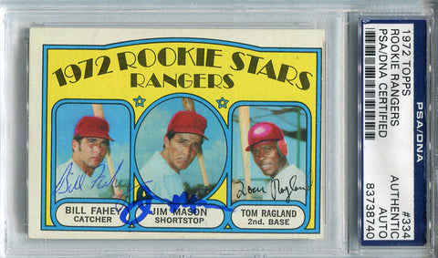 Bill Fahey Jim Mason and Tom Ragland Autographed 1972 Topps Card (PSA/DNA)