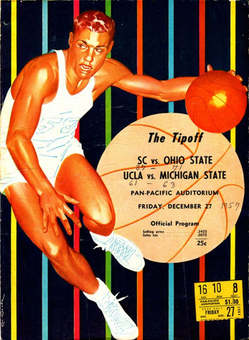 """The Tipoff"" SC vs. Ohio State and UCLA vs. Michigan State 1957 Program w/ Ticket"