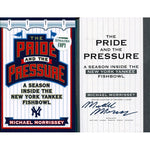 Michael Morrissey Autographed The Pride and the Pressure Book