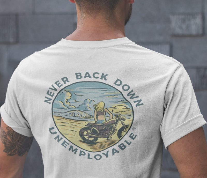UNEMPLOYABLE™ N°3 - Never Back Down