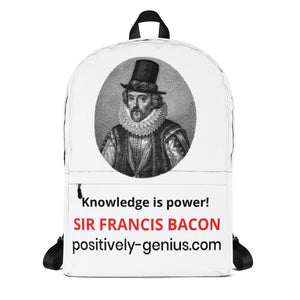 Sir Francis Bacon Backpack - positively genius T-Shirts