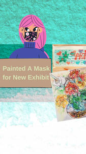 Painted a mask for gallery reopening