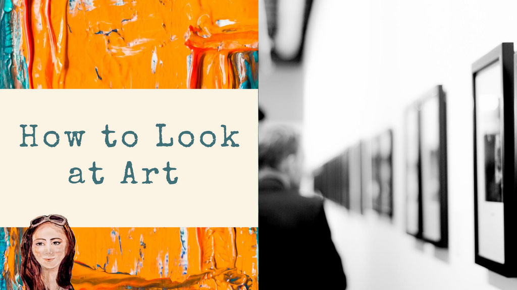 How To Look At An Artwork in Museum or Gallery?